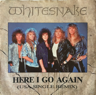 "Whitesnake - Here I Go Again (USA Single Remix) (7"") (VG-/G++)"